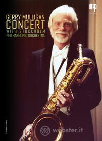 Gerry Mulligan - Concert With Stockholm Philharmonic Orchestra