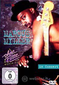 Marcus Miller. In Concert