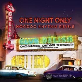 Hoodoo Rhythm Devils - One Night Only