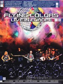 Flying Colors. Live in Europe