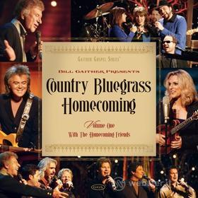 Bill & Gloria / Homecoming Friends Gaither: Country Bluegrass Homecoming 1