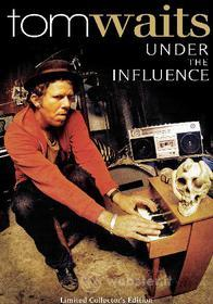 Tom Waits. Under the Influence