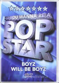 Karaoke - Pop Star- Boyz Will Be Boyz
