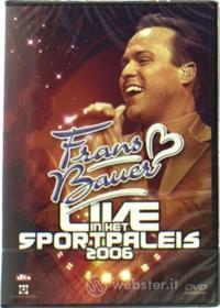 Frans Bauer - Live In Sportpaleis 2006