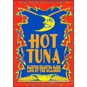 Hot Tuna. Electcric Celestial Blues (Edizione Speciale)
