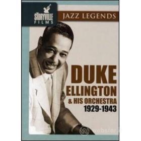 Duke Ellington. Duke Ellington and His Orchestra 1929-1943