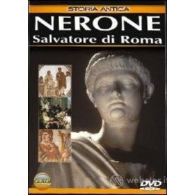 Nerone. Salvatore di Roma