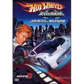 Hot Wheels AcceleRacers. Vol. 2. La velocità del silenzio