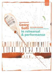 Georg Solti. In Rehearsal & Performance