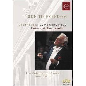 Ode To Freedom. The Berlin Celebration Concert