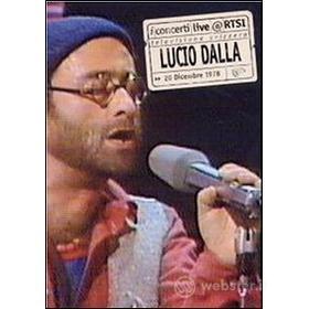 Lucio Dalla. Live @ RTSI