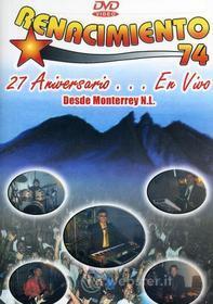 Renacimiento 74 - 27 Aniversario En Vivo