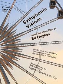 Ed Hughes - Symphonic Visions