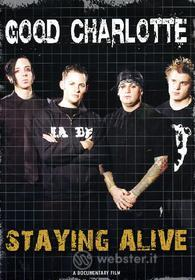 Good Charlotte. Staying Alive