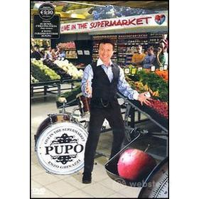 Pupo. Live in the Supermarket