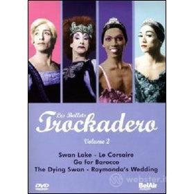 Les Ballets Trockadero. Vol. 2