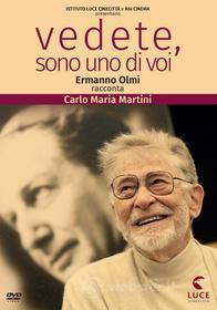 Vedete, Sono Uno Di Voi - Ermanno Olmi Racconta Carlo Maria Martini