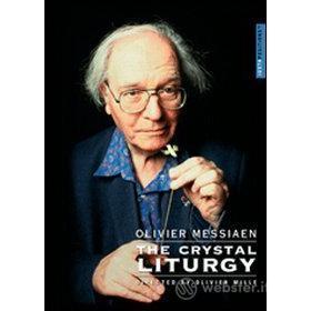 Olivier Messiaen. The Crystal Liturgy