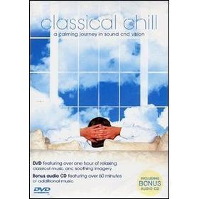 Classical Chill. A Calming Journey In Sound And Vision