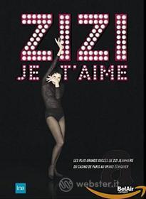 Zizi Jeanmaire: Zizi Je T'Aime