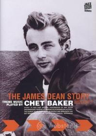 The James Dean Story (Music By Chet Baker)