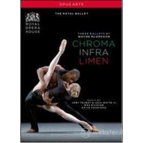 Wayne McGregor. Chroma - Infra - Limen