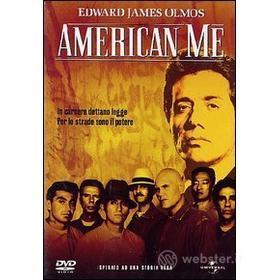 American Me. Rabbia di vivere