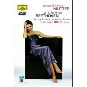 Anne-Sophie Mutter. A Life With Beethoven