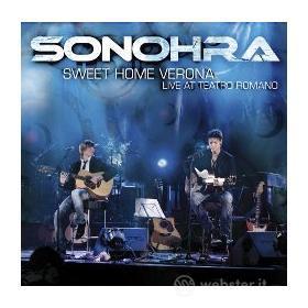 Sonhora. Sweet home Verona. Live at Teatro romano