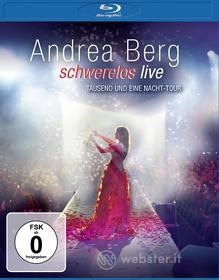 Andrea Berg - Schwerelos Live (Blu-ray)