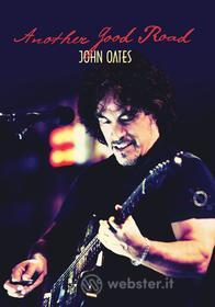 John Oates - Another Good Road