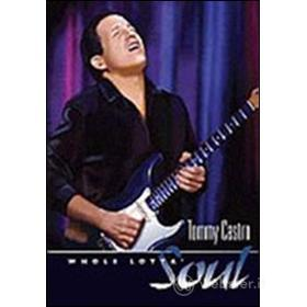 Tommy Castro. Whole Lotta Soul