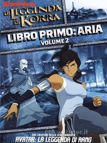 La leggenda di Korra. Libro 1. Aria. Vol. 2