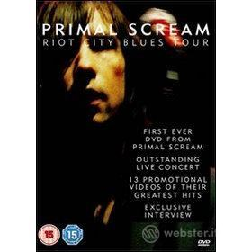 Primal Scream. Riot City Blues Tour