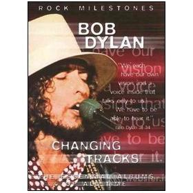 Bob Dylan. Changing Tracks. Rock Milestones (2 Dvd)