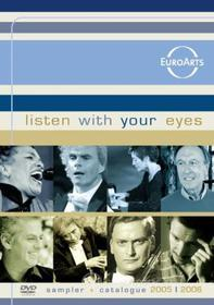Listen With Your Eyes. Sampler and Catalogue 2005 - 2006