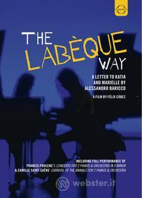 Katia And Marielle Labeque - The Labeque Way