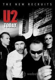 U2. U2 Today. The New Recruits