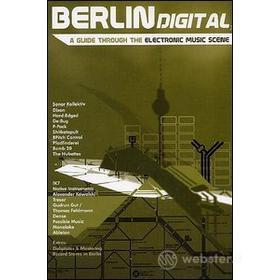 Berlin Digital. A Guide Through The Electronic Music Scene