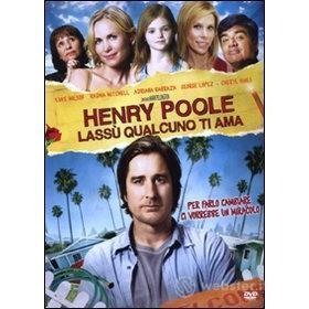 Henry Poole. Lassù qualcuno ti ama