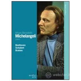 Arturo Benedetti Michelangeli. Beethoven, Schubert, Brahms