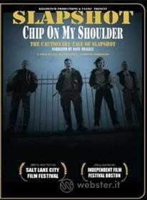 Slapshot - Chip On My Shoulder