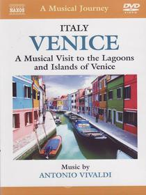 A Musical Journey: Venice. A Musical Visit to the Lagoons and Islands of Venice