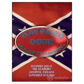 Hayseed Dixie. No Sleep 'Till Liverpool