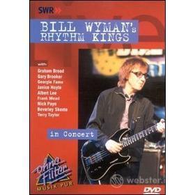 Bill Wyman's Rhythm Kings. In Concert