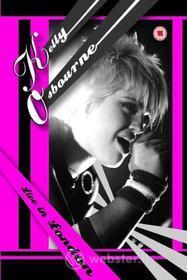 Kelly Osbourne. Live In London