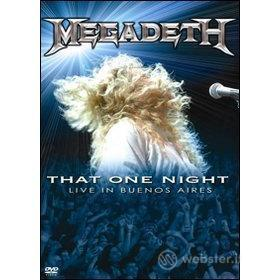 Megadeth. That One Night. Live In Buenos Aires