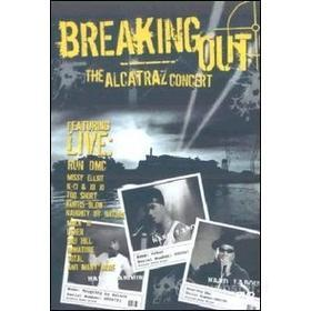 Breaking Out. The Alcatraz Concert