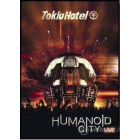 Tokio Hotel. Humanoid City. Live