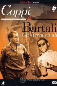 Coppi e Bartali. Gli eterni rivali